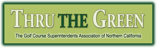 Thru the Green: the Golf Course Superintendents Association of Northern California